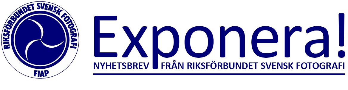 Exponera! Nyhetsbrev från Riksförbundet Svensk Fotografi